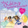 Who is Dublin's Prettiest Princess?