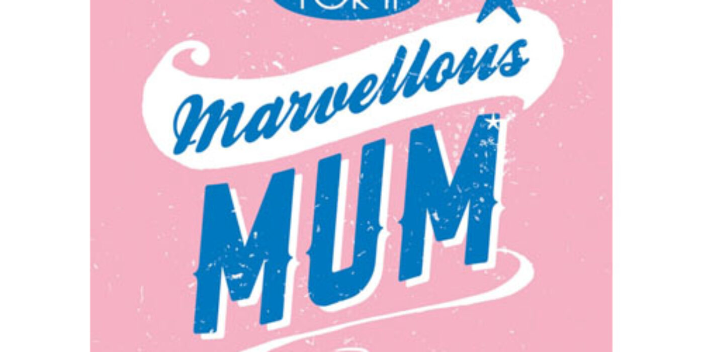 For a Marvellous Mom