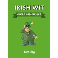 Irish Wit - Quips and Quotes
