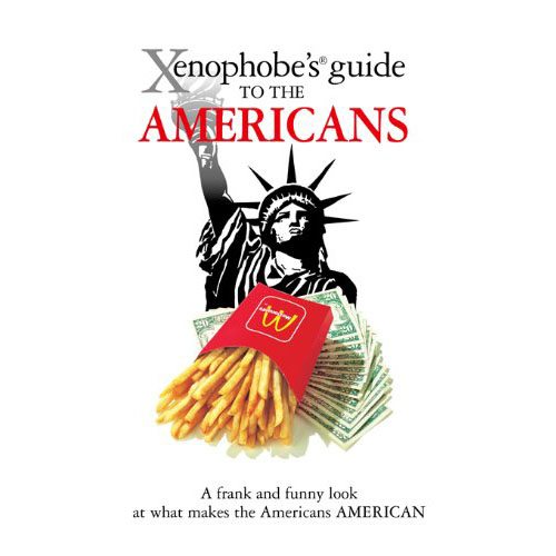 Xenophobe's Guide to the Americans