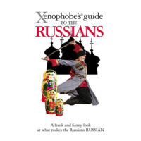 Xenophobe's Guide to the Russians